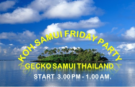 Koh samui Friday party @ Gecko samui - Thailand.