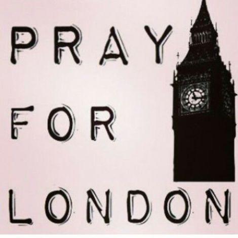 Pray for London!