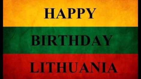 Happy birthday Lithuania.