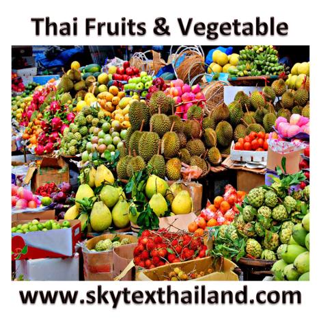 Thai fruits.